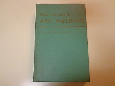 New Lessons in Arc Welding 1962 Lincoln Electric Company Training Book