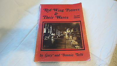 Reference Book RED WING POTTERS & THEIR WARES 2ND EDITION by Gary & Bonnie Tefft