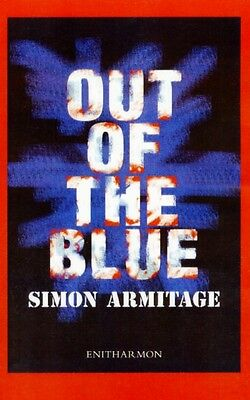 Out of the Blue (Paperback), Armitage, Simon, 9781904634584