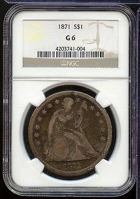 1871 Seated Liberty Silver Dollar NGC G 6 Certified - AB198