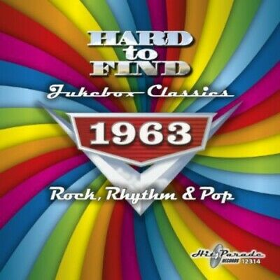 Various Artists - Hard to Find Jukebox Classics 1963 - Rock, Rhythm & Pop / Vari