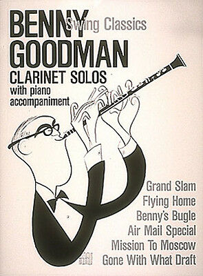 Benny Goodman Swing Classics Clarinet Sheet Music 6 Jazz Songs Book NEW