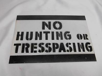 Antique NO HUNTING OR TRESPASING Metal SIGN Posted Mancave Misspelled 337C