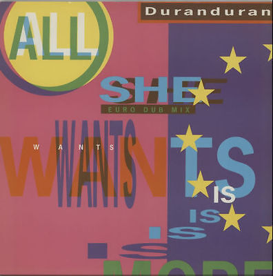 """2 X 12"""" VINYLS  DURAN DURAN . ALL SHE WANTS IS and  THE WILD BOYS  BOTH IN EXC."""