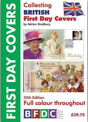 BFDC COLLECTING BRITISH FIRST DAY COVERS FDC CATALOGUE BOOK 2017 - by A BRADBURY