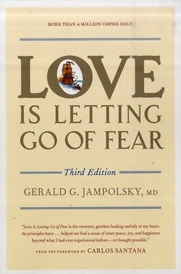 Love Is Letting Go of Fear (Paperback), Gerald G. Jampolsky, Gera. 9781587611186