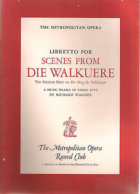 SCENES FROM DIE WALKUERE - Libretto Only - Metropolitan Opera Record Club - 1957