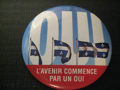 1995 Was The Second Quebec Referendum The Pinback / Button Ask To Vote `` Yes ``