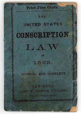 SCARCE UNITED STATES CONSCRIPTION LAW 1863 Official Military CIVIL WAR Fortune