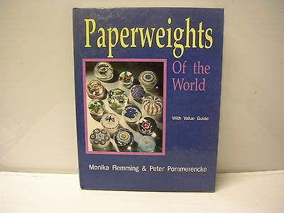 Paperweights of the World with Value Guide Monika Flemming & Peter Pommerencke