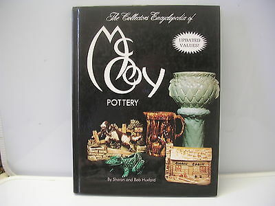The Collector's Encyclopedia of McCoy Pottery by Sharon and Bob Huxford