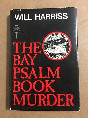 The Bay Psalm Book Murder by Will Harriss (1983) First/Second