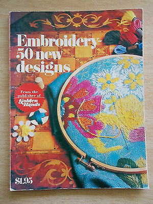 Golden Hands~Embroidery~50 New Designs~64pp P/B~1973