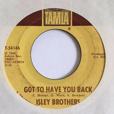Isley Brothers - Got To Have You Back - Tamla