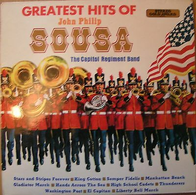 Capitol Regiment Band [The] - Greatest Hits Of John Philip Sousa