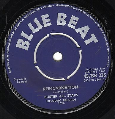 """"""" REINCARNATION. """" the buster all stars. BLUE BEAT 7in 1964."""