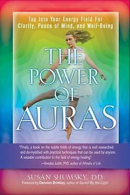 NEW The Power Of Auras By Susan Shumsky Paperback Free Shipping