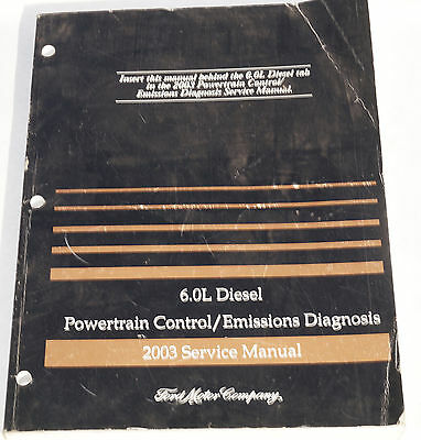 genuine 2003 Ford Truck 6.0L Diesel Powertrain Diagnosis Service Manual