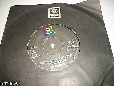"THE CRUSADERS- PUT IT WHERE YOU WANT IT VINYL 7"" 45RPM co"