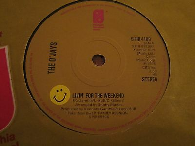 """O'jays - Livin For The Weekend - 1975 Uk Pressing - 7"""" In Very Good Plus Con"""