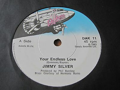 """Jimmy Silver - Your Endless Love - 1983 Lost R&b Soul 7"""" In Very Good Plus Con"""