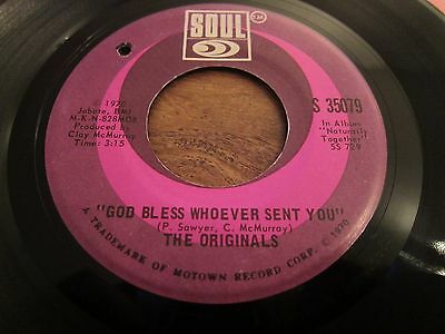 """The Originals - God Bless Whoever Sent You - 1970 Us Pressing - 7"""" In Vg + Con"""