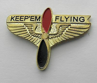 Keep Em Flying Prop Propeller Wings Aviation Lapel Pin Badge 1 Inch