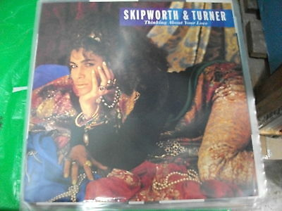 """Skipworth & Turner – Thinking About Your Love  ' 12 """" MINT 1985"""
