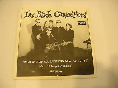 Les Black Carnations ‎– What Time Did You Say It Is In New York City ' 7'' MINT