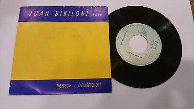 Joan Bibiloni Band ‎– The Boogie / Papi, Are You O.K.? ' 7'' N.MINT