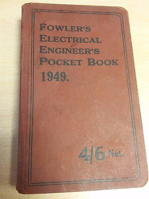 Fowler's Electrical Engineer's Pocket Book 1949