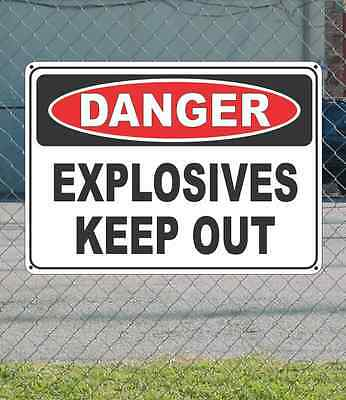 "DANGER Explosives Keep Out - OSHA Safety SIGN 10"" x 14"""