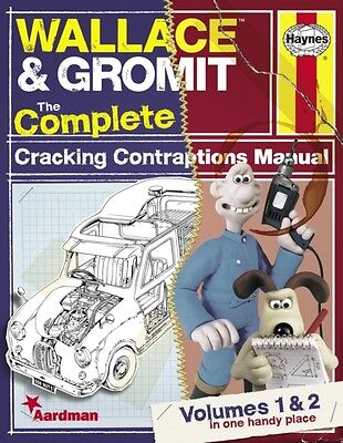 Wallace & Gromit:The Complete Cracking Contraptions Manual: Volumes 1 & 2 (Hayn.