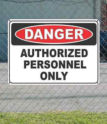 "DANGER Authorized Personnel Only - OSHA Safety SIGN 10"" x 14"""