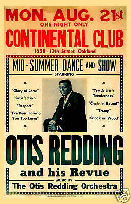 Stax Soul: Otis Redding at  The Continental Club in Oakland Concert Poster 1967