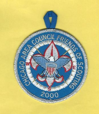 """Chicago Area Council 2000 """"Friends Of Scouting"""" Round Patch"""