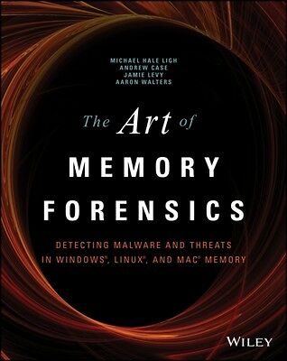 The Art of Memory Forensics: Detecting Malware and Threats in Windows, Linux, a.