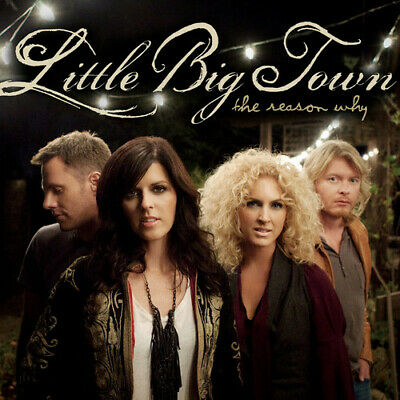 Little Big Town - Reason Why [New CD]