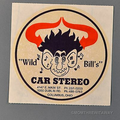 Vintage Sticker Wild Bill's Car Stereo Audio Store Columbus Ohio OH