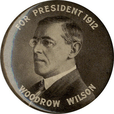 Classic 1912 Woodrow Wilson for President Celluloid Pinback