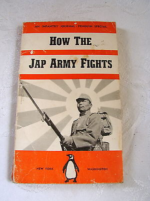 """Vintage """"HOW THE JAP ARMY FIGHTS"""" (1942) - PENGUIN SPECIAL PAPERBACK"""