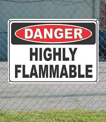"DANGER Highly Flammable - OSHA Safety SIGN 10"" x 14"""