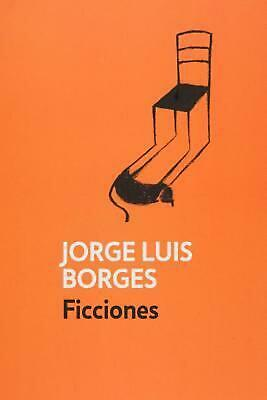 Ficciones (Spanish Edition) by Jorge Luis Borges (Spanish) Paperback Book Free S