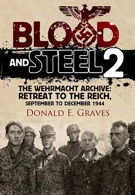 Blood and Steel 2 (Hardcover), Graves, Donald E., 9781848328518