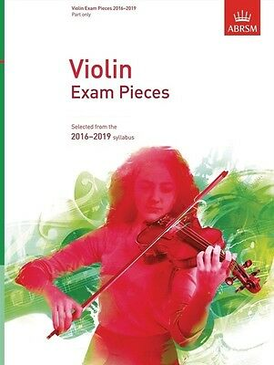 ABRSM: Violin Exam Pieces 2016–2019 (Part only) Grade 1, 2, 3, 4 & 5 Available