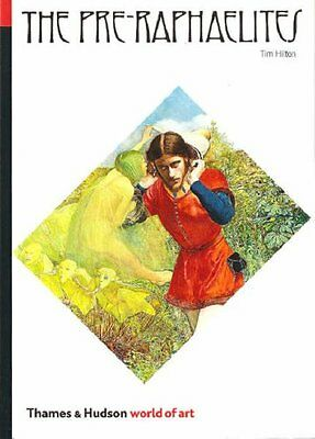 NEW The Pre-Raphaelites (World of Art), Tim Hilton Paperback