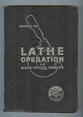 Manual of Lathe Operation & Machinists Tables Atlas Press Metalworking 1937