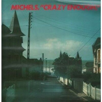 MICHELS Crazy Enough LP VINYL 11 Track With Insert Sleeve Has Rippling