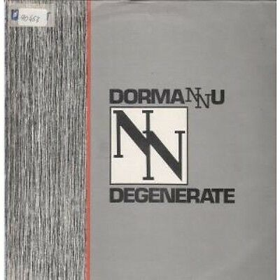 "DORMANNU Degenerate 12"" VINYL 3 Track Club Mix B/W Radio Version And Walks I"