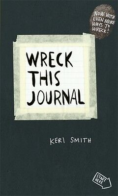 Wreck This Journal: To Create is to Destroy, Now With Even More Ways to Wreck! .